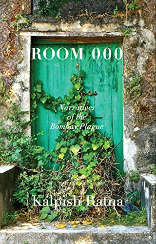 Room 000: Narratives of the Bombay Plague
