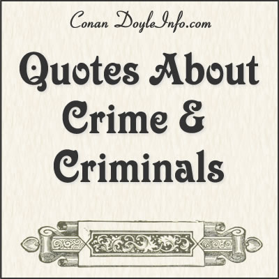Crime and Criminals Quotes