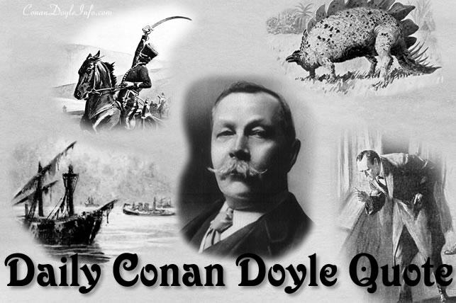 Daily Conan Doyle Quote